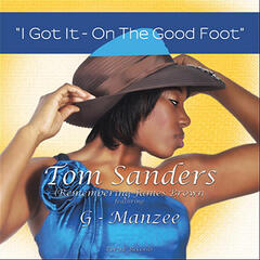 I Got It - On the Good Foot (feat. G-Manzee)