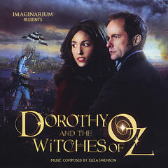 Dorothy and The Witches of Oz Soundtrack
