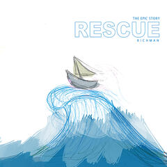 The Epic Story: Rescue