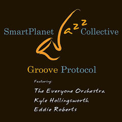 Groove Protocol (feat. The Everyone Orchestra, Kyle Hollingsworth & Eddie Roberts)