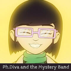 Ph. Diva and the Mystery Band