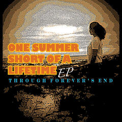 One Summer Short of a Lifetime