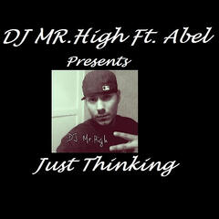 Just Thinking (feat. Abel)