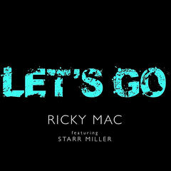 Let's Go (feat. Starr Miller)