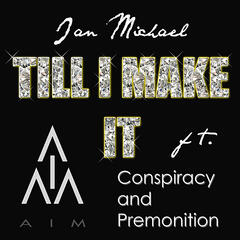 Till I Make It (feat. Conspiracy and Premonition)