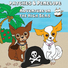 Patches and Penelope: Adventure On the High Seas (feat. Seth Bly-Char)