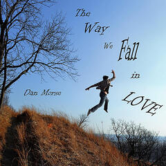 The Way We Fall in Love