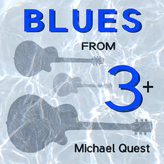Blues from 3 +