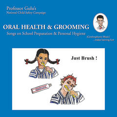 Oral Health & Grooming (Songs On School Preparation and Personal Hygiene)