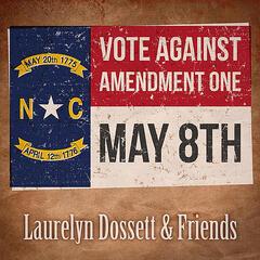 Vote Against Amendment One (feat. Rhiannon Giddens, Molly McGinn, Sam Frazier, Logie Meachum, Robin Doby Easter, Martha Bassett, Pat Lawrence, Scott Manring, Daniel Yount & Ben Singer)