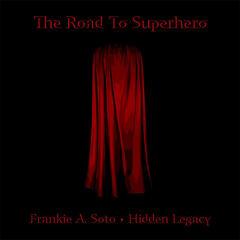 Road to Superhero