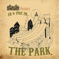 Candlespit Collective Presents: Jb & Poe In... The Park