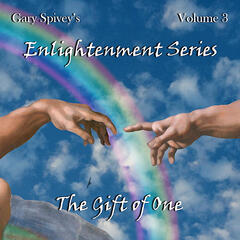 The Gift of One - Enlightenment Series, Vol. 3