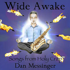 Wide Awake: Songs from Holy Crap