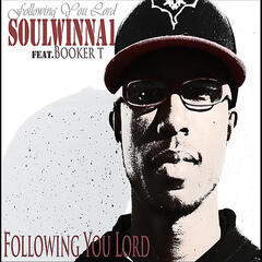 Following You Lord (feat. Duice Dully from Ostm & Booker T)