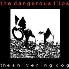 The Shivering Dog