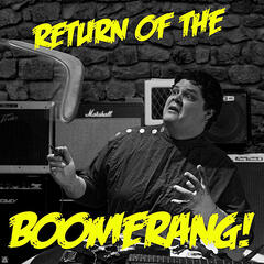 Return of the Boomerang