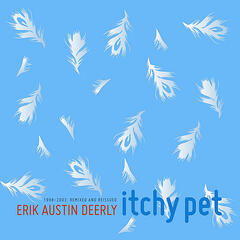 Itchy Pet (1998-2003: Remixed and Reissued)