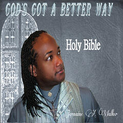 God's Got a Better Way