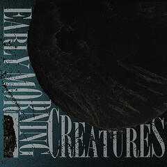 Early Morning Creatures EP