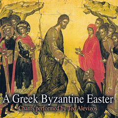 A Greek Byzantine Easter