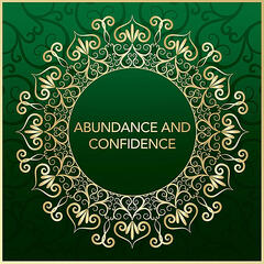 Abundance and Confidence Affirmations