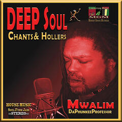 Deep Soul Chants & Hollers