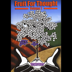 Fruit for Thought, Vol. 1