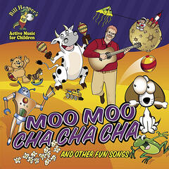 Moo Moo Cha Cha Cha and Other Fun Songs