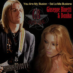 You Are My Illusion: Sei La Mia Illusione (feat. Giuseppe Binetti)