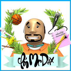 I'm Mr. Dax