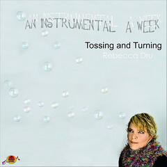 Tossing and Turning (Instrumental)