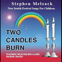Two Candles Burn: New Jewish Festival Songs for Children