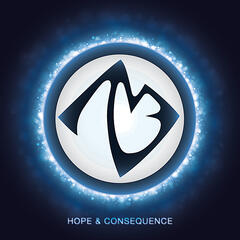 Hope & Consequence