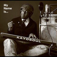 My Name Is Kayosoul