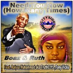 Need You Now (How Many Times) [feat. Tony Vicks & Raiysa Muhammad]
