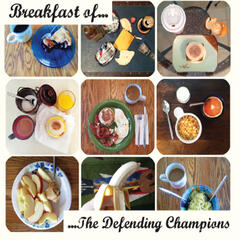 Breakfast of... The Defending Champions