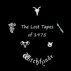 The Lost Tapes of 1975