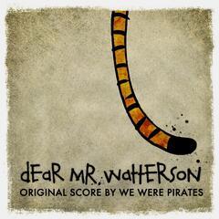 Dear Mr. Watterson (Original Film Score)