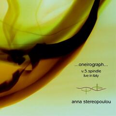 ...oneirograph...v.5.spindle: Live in Italy