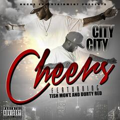 Cheers (feat. Tish Mon'e & Durty Red)