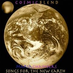 Cosmic Blend / Songs for the New Earth