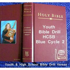 Youth Bible Drill HCSB Blue Cycle 2: Youth & High School Bible Drill Verses
