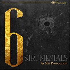 M16 Presents: 6strumentals