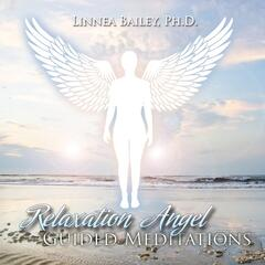 Relaxation Angel Guided Meditations