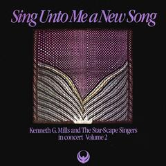 Sing Unto Me a New Song: In Concert, Vol. 2