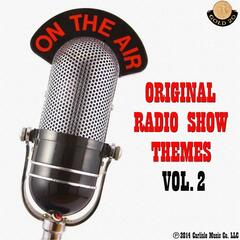 On the Air: Original Radio Show Themes, Vol. 2