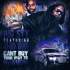 Can't Buy Your Way to Heaven (feat. The Real Freeway Ricky Ross)