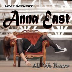 All We Know (feat.  Anna East)