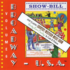 Broadway Usa, Vol. 6: Lanky Lone Cowboy (Country / Western Show)